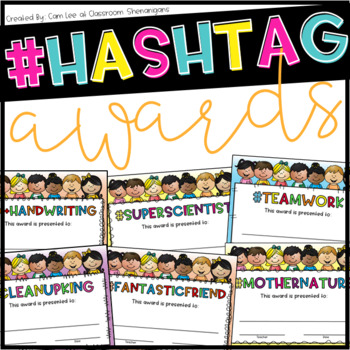 #Hashtags End of the Year Student Awards FREEBIE!!!