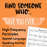 """Find Someone Who... """"Have you ever..."""" High Frequency Spanish Speaking Practice"""