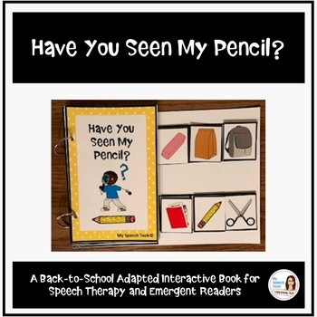 """Have You Seen My Pencil?"" An Adapted Speech Therapy Back-to-School Book"
