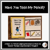 """""""Have You Seen My Pencil?"""" An Adapted Speech Therapy Back-to-School Book"""