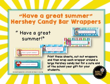 """Have a great summer"" Hershey candy bar wrappers"
