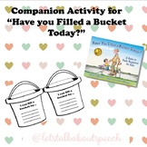 """""""Have you filled a bucket today?"""" Companion Activity- Social Skills"""