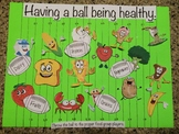 """Having a ball being healthy"" Bulletin Board for Health Class"