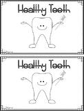 """""""Healthy Teeth"""" (Dental Health/February Emergent Reader Dollar Deal)"""