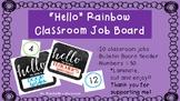 """Hello"" Rainbow Job Bulletin Board"