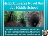 """Hello, Universe"" Novel Unit-Common Core Aligned"