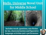 """""""Hello, Universe"""" Novel Unit-Common Core Aligned"""