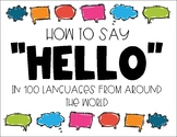 """""""Hello"""" in 100 Languages"""