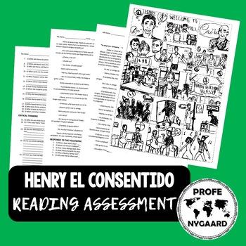 """Henry El Consentido"" Reading Assessment"