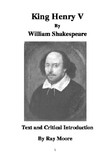 """Henry V"" by Shakespeare: Text and Critical Introduction"