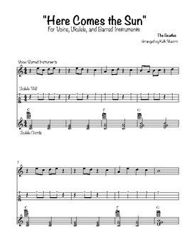 """""""Here Comes the Sun"""" by The Beatles (for Voice/Ukulele/Barred Instruments)"""