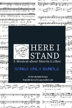 """Here I Stand: A Musical about Martin Luther"" SONGS ONLY Bundle"