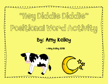 """""""Hey Diddle Diddle"""" Positional Words Craftivity"""