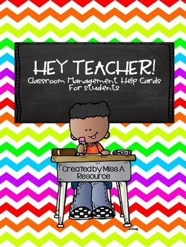 """""""Hey Teacher!"""" Classroom Management Help Cards"""