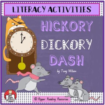 """Hickory Dickory Dash"" by Tony Wilson - Literacy Activities"
