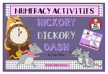 """Hickory Dickory Dash"" by Tony Wilson - Numeracy Activities (Time)"
