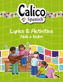 ¡Hola a todos! - Free Music Video & Activities by Calico Spanish