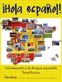 ¡Hola español! Learn to read and write Spanish - Phonics- Español