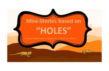 """Holes"" Louis Sachar MINI-STORIES reading comprehension support novel study sped"