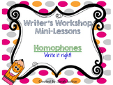 (Homophones) Writer's Workshop Mini-Lesson for 1st and 2nd grade