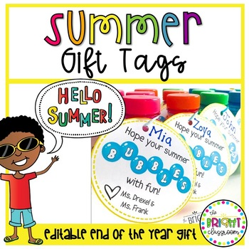 End of the Year- Gift Tags (Hope Your Summer *BUBBLES* With Fun!)