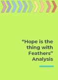 """""""Hope is the Thing with Feather"""" Poetry Analysis"""