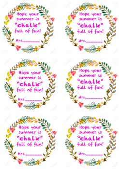 """""""Hope your summer is chalk full of fun"""" gift tags"""