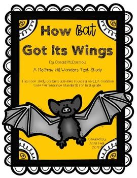 """How Bat Got Its Wings"" A McGraw Hill Wonders Book Study"