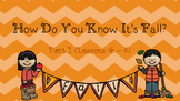"""How Do You Know It's Fall?"" Part 1 (Wit & Wisdom Module 1, Lessons 4-6)"
