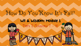 """""""How Do You Know It's Fall?"""" Part 2 (Wit & Wisdom, Module 1 Lessons 7 - 9)"""