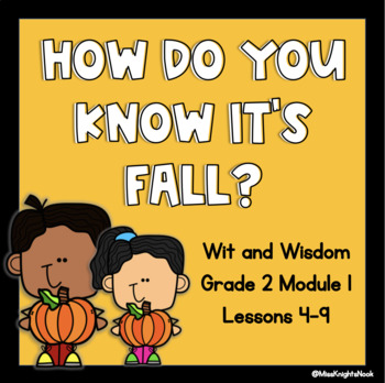 'How Do You Know It's Fall' Wit and Wisdom Guiding PowerPoints