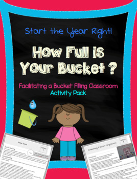 """""""How Full Is Your Bucket?"""" Activity Pack"""