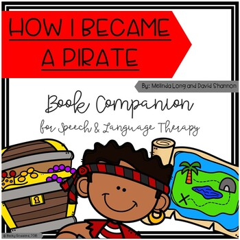 """How I Became A Pirate"" Book Companion for Speech & Language Therapy"
