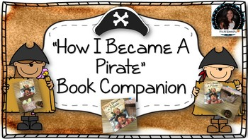 """How I became A Pirate Book Companion"" Comprehension Game, Story Elements,& More"