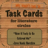 """""""How It Feels To Be Colored Me"""" Task Cards for Literature Circles"""