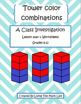 """""""How Many Towers?"""" Combination Class Investigation"""