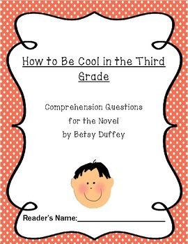 """How To Be Cool In Third Grade"" Comprehension Questions"