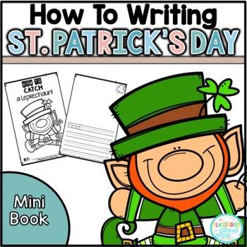 {How To Catch a Leprechaun} A *NO PREP* Saint Patrick's Day Writing Mini Book