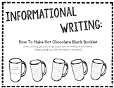 Informational Writing- How to Make Hot Chocolate