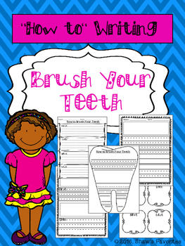 """""""How-To"""" Writing {How to Brush Your Teeth}"""