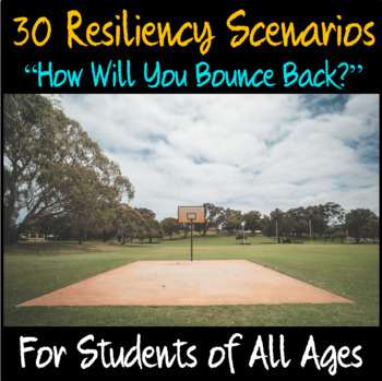 """Resiliency Scenarios- """"How Will You Bounce Back?"""""""