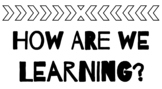 "Learning Expectations Chart: ""How are we learning?"""