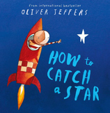 """How to Catch a Star"" By Oliver Jeffers - Unit Plan"