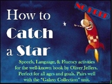 """How to Catch a Star"" Speech Activities (NO PREP)"