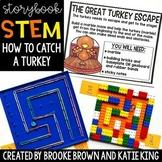 {How to Catch a Turkey} Digital + Printable Storybook STEM - Thanksgiving STEM