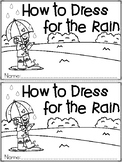 """""""How to Dress for the Rain"""" An April/Spring Emergent Reader and Response Set"""