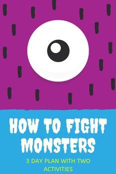 """""""How to Fight Monsters"""" - 3 Day Materials"""