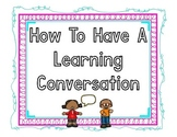 """""""How to Have a Learning Conversation"""" Posters"""