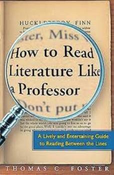 """How to Read Literature Like a Professor"" Study Unit"