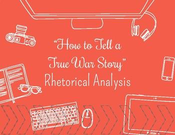 """How to Tell a True War Story"" Rhetorical Analysis"